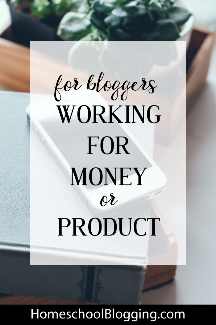 As a blogger, should you work for money or product? Here are a few ways to decide.
