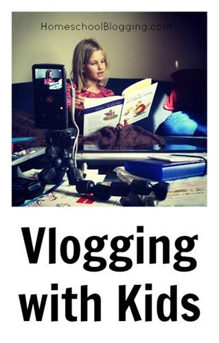 Vlogging with Kids at HomeschoolBlogging.com