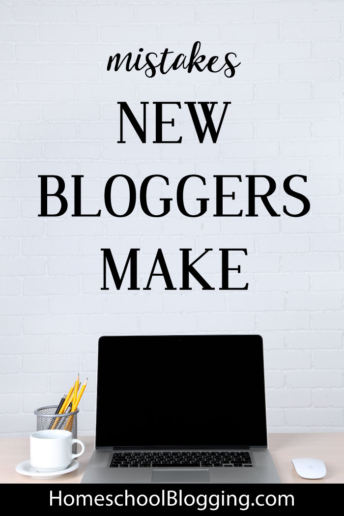 6 Common Mistakes New Bloggers Make