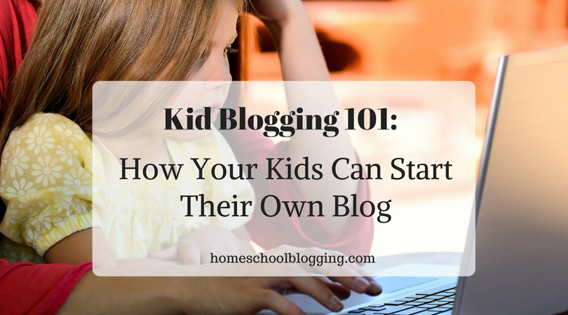 Kid Blogging 101
