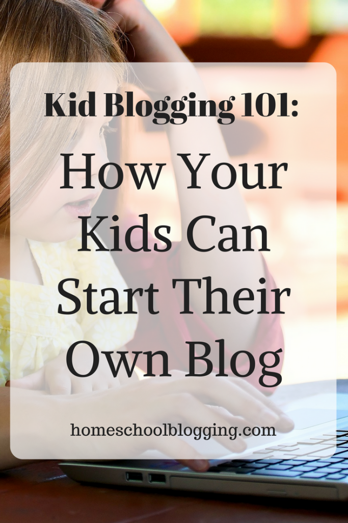 Kid Blogging 101