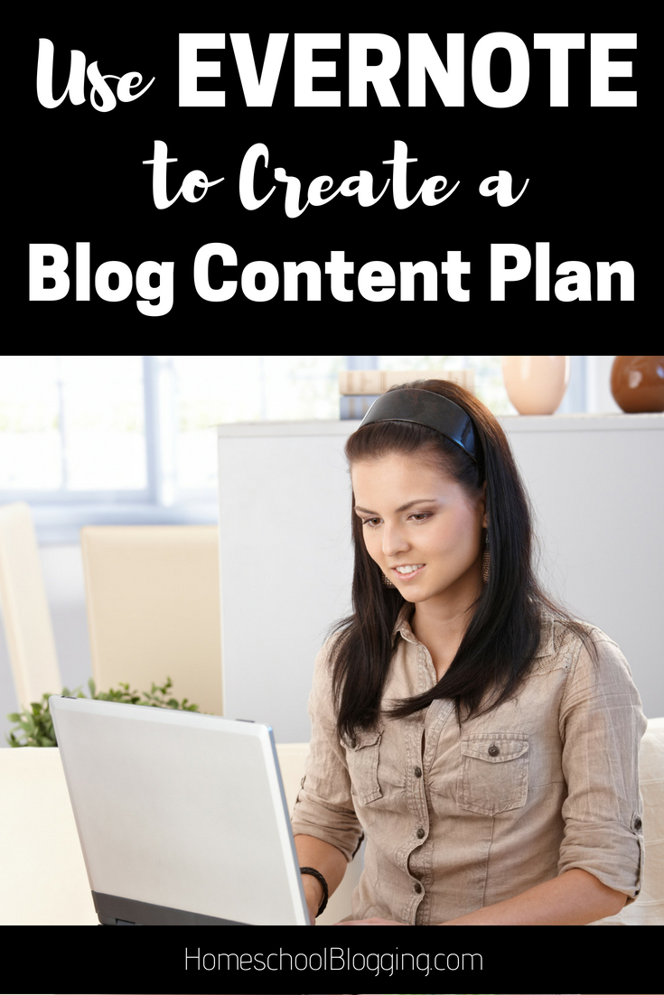 Use Evernote to Create a Blog Content Plan