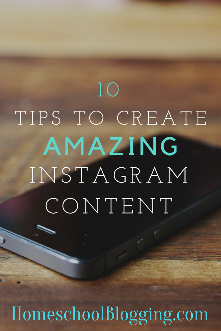 10 tips on how to create amazing instagram content