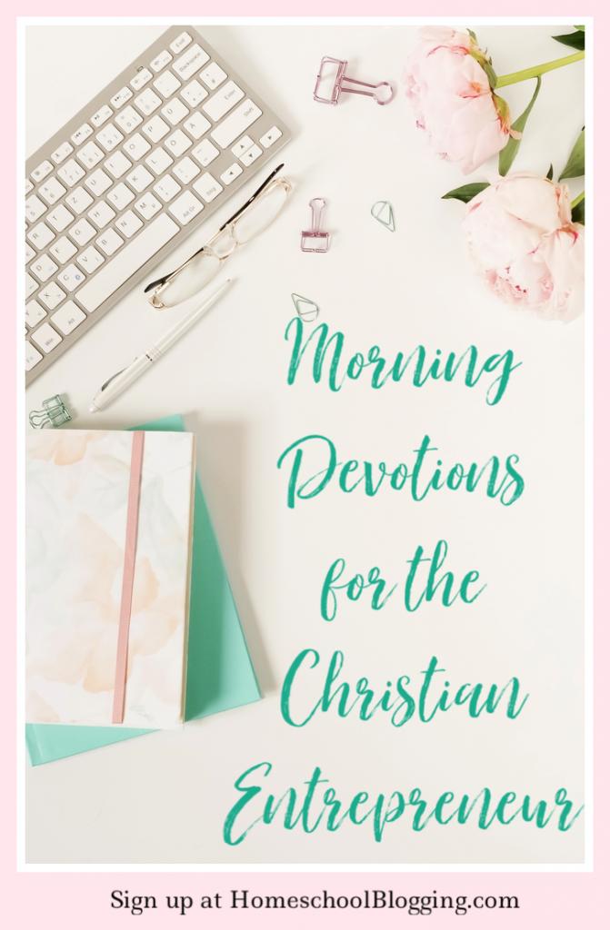 Morning Devotions for the Christian Entrepreneur